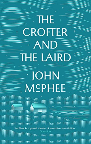 9781907970917: The Crofter and the Laird: Life on an Hebridean Island