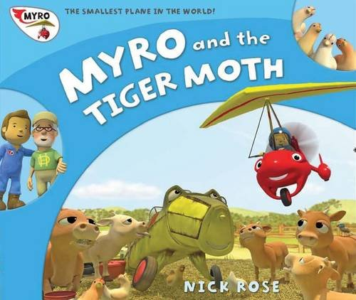 9781907972027: Myro and the Tiger Moth: Myro, the Smallest Plane in the World (Myro Goes to Australia)