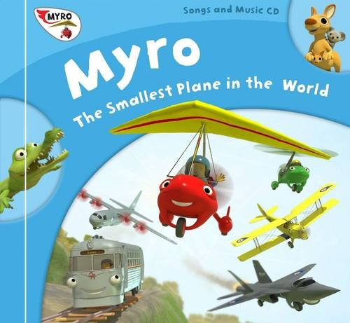 Myro, The Smallest Plane in the World: Nick Rose