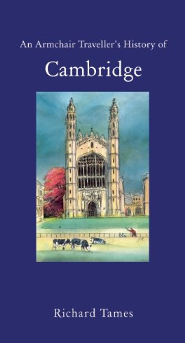 An Armchair Traveller's History of Cambridge: Tames, Richard