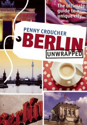 9781907973871: Berlin Unwrapped