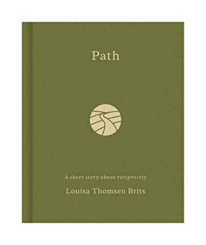 9781907974588: Path: A short story about reciprocity