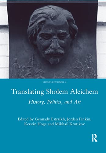 9781907975004: Translating Sholem Aleichem: History, Politics and Art (Studies in Yiddish)