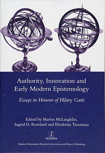 9781907975752: Authority, Innovation and Early Modern Epistemology: Essays in Honour of Hilary Gatti (Legenda Main)