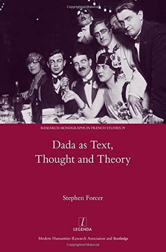 9781907975837: Dada as Text, Thought and Theory (Legenda Research Monographs in French Studies)
