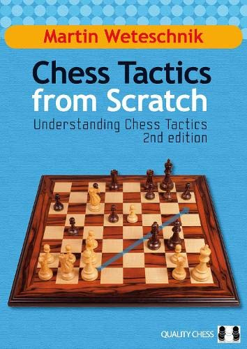 9781907982033: Chess Tactics from Scratch: Understanding Chess Tactics