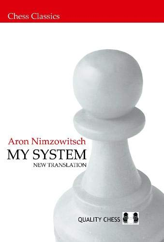 9781907982149: My System (Chess Classics)