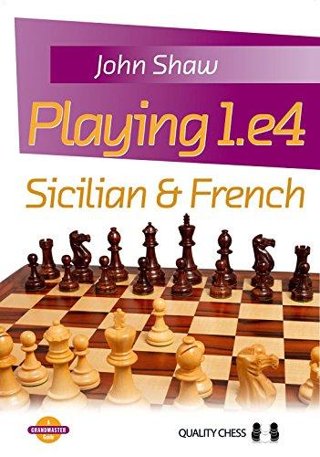 9781907982248: Playing 1.e4: Sicilian & French (Grandmaster Guide)