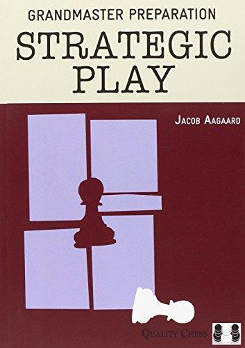 9781907982286: Grandmaster Preparation: Strategic Play