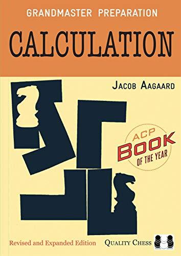 9781907982309: Grandmaster Preparation: Calculation