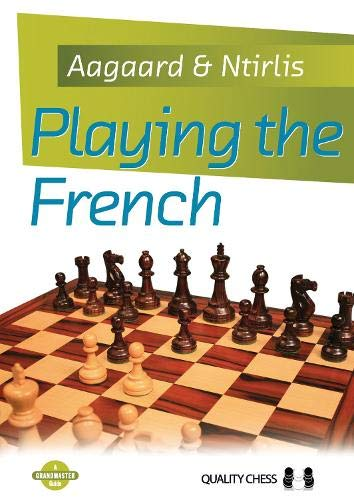 9781907982361: Playing the French (Grandmaster Guide)