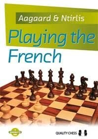 9781907982378: Playing the French by Jacob Aagaard (2013-08-02)