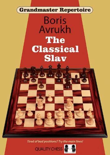 Grandmaster Repertoire 17: The Classical Slav: Avrukh, Boris