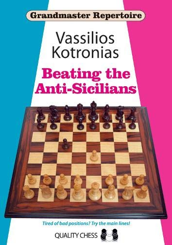 9781907982637: Beating the Anti-Sicilians: Grandmaster Repertoire 6A