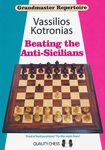 Beating The Anti-Sicilians: Kotronias, Vassilios