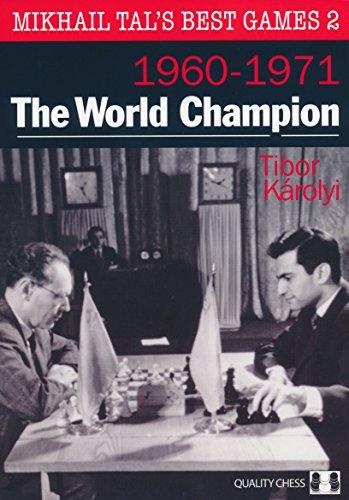 Mikhail Tal's Best Games 2: Tibor Karolyi