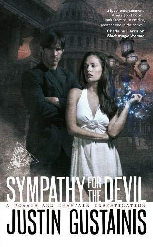 Sympathy for the Devil (Morris and Chastain Investigations): Gustainis, Justin