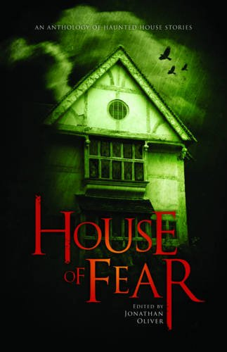 9781907992063: House of Fear: An Anthology of Haunted House Stories
