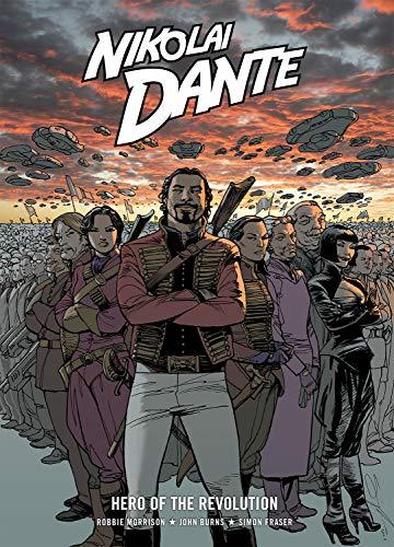 Nikolai Dante Hero of the Revolution (Rebellion 2000ad): Morrison, Robbie; Fraser, Simon; Burns, ...