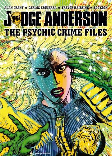 Judge Anderson: The Psychic Crime Files: Grant, Alan