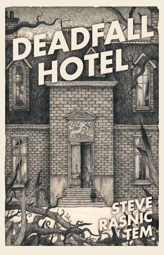9781907992834: Deadfall Hotel