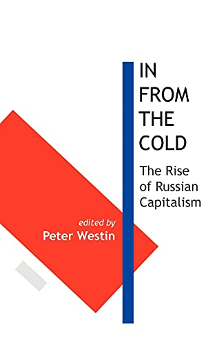 9781907994029: In From the Cold: The Rise of Russian Capitalism