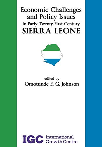 9781907994081: Economic Challenges and Policy Issues in Early Twenty-First-Century Sierra Leone