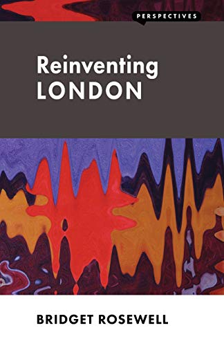 9781907994142: Reinventing London (Perspectives)