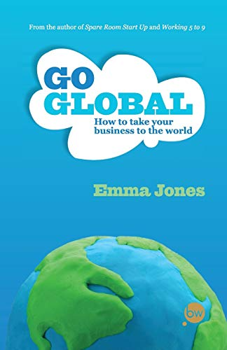 9781908003003: Go Global: How to take your business to the world