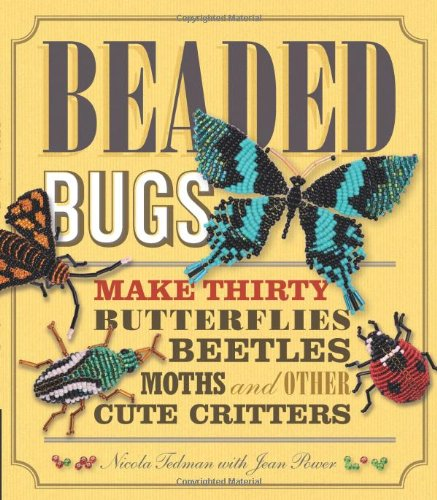 Beaded Bugs: Tedman, Nicola
