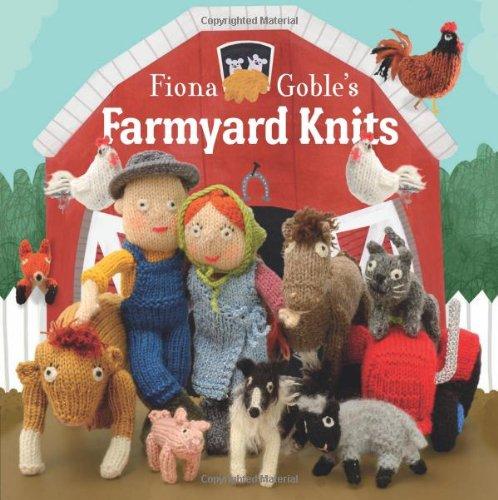 9781908005434: Fiona Goble's Farmyard Knits