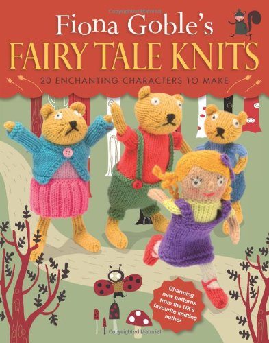 9781908005465: Fiona Goble's Fairy Tale Knits
