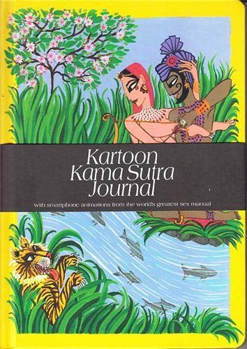 Kartoon Kama Sutra Journal: With Smartphones Animations: Robert Brandt, Elise