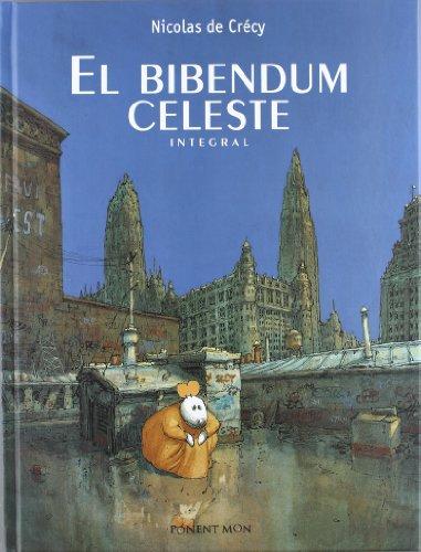 9781908007186: El Bibendum celeste Integral
