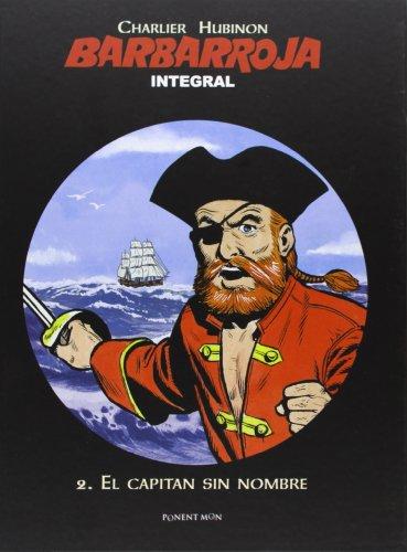 9781908007322: Barbarroja 2. El Capitán Sin Nombre - Edición Integral