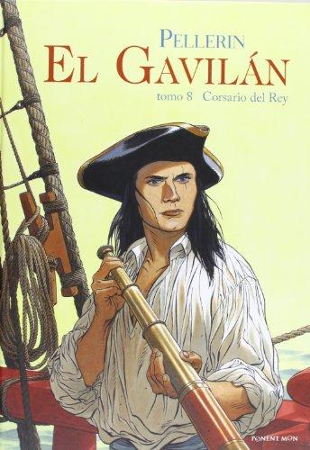 9781908007360: El Gavilán 8. Corsario Del Rey (DEL OESTE)