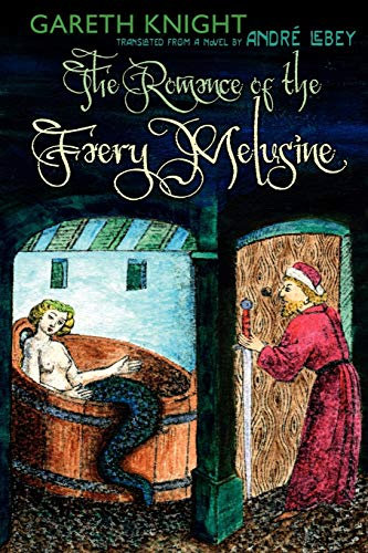 9781908011329: The Romance of the Faery Melusine