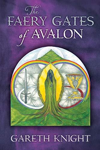 9781908011404: The Faery Gates of Avalon