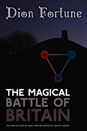 The Magical Battle of Britain (9781908011459) by Dion Fortune