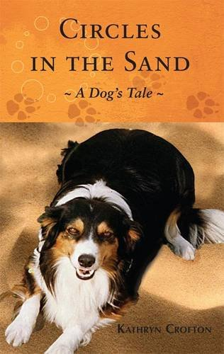 9781908024268: Circles in the Sand: A Dog's Tale