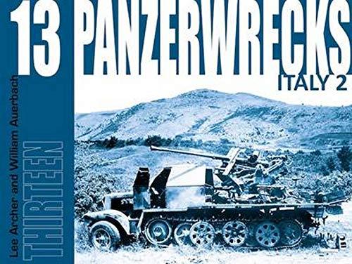 Panzerwrecks 13: Italy 2: Archer, Lee; Auerbach, William