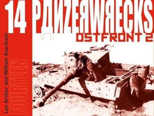 Panzerwrecks 14: Ostfront 2: Archer, Lee; Auerbach, William