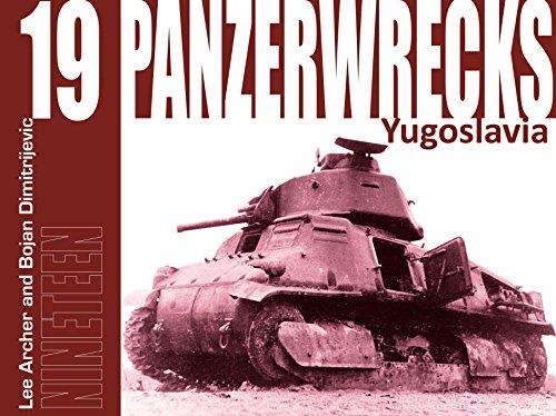 Panzerwrecks 19: Yugosavia: Lee Archer