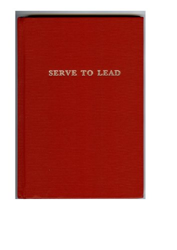 9781908041029: Serve to Lead