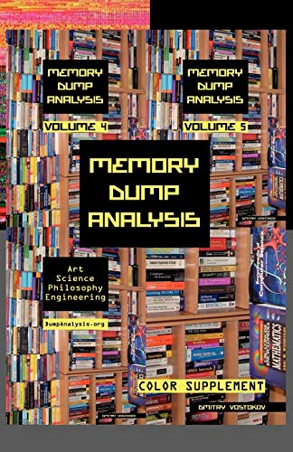 9781908043047: Memory Dump Analysis Anthology: Color Supplement for Volumes 4-5