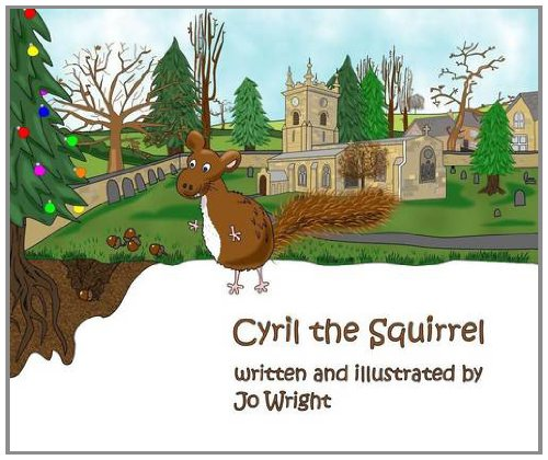 Cyril the Squirrel (Cyril the Squirrel and Friends): Wright, Jo