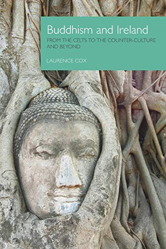 9781908049308: Buddhism and Ireland: From the Celts to the Counter-Culture and Beyond