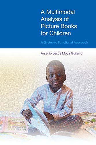 9781908049780: A Multimodal Analysis of Picture Books for Children: A Systemic Functional Approach (Discussions in Functional Approaches to Language)