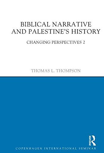 9781908049957: Biblical Narrative and Palestine's History: Changing Perspectives 2 (Copenhagen International Seminar)
