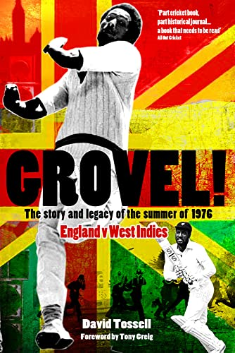 9781908051929: Grovel!: The Story and Legacy of the Summer of 1976